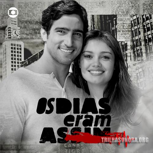 Download Novela Os Dias Eram Assim, Baixar Novela Os Dias Eram Assim