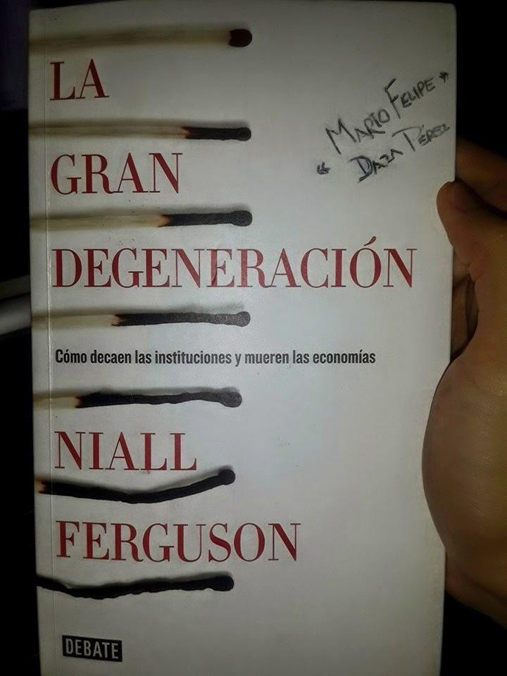 derecho p u00fablico  la gran degeneraci u00d3n seg u00dan niall ferguson