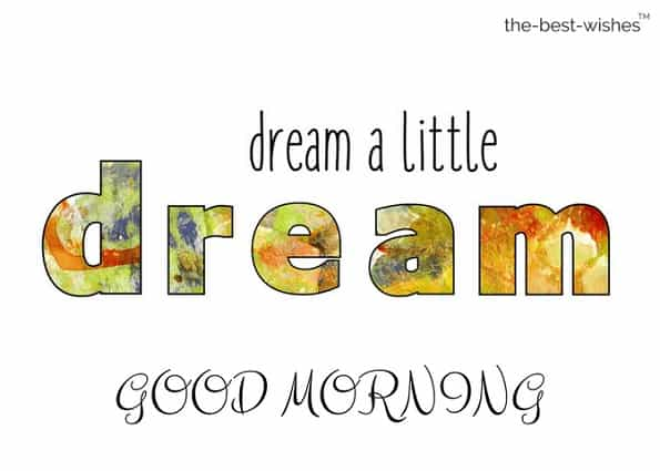 good morning images with quote dream word art text motivation