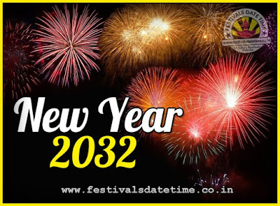 2032 New Year Date & Time, 2032 New Year Calendar