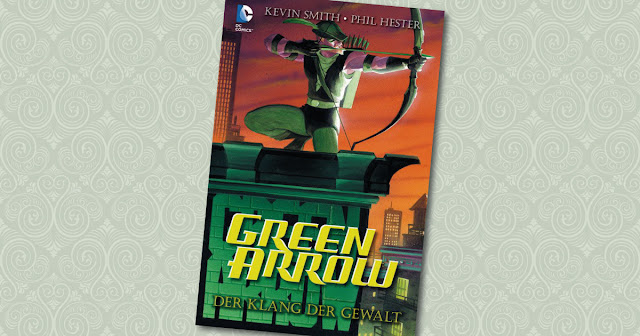 Green Arrow Klang der Gewalt Panini Cover