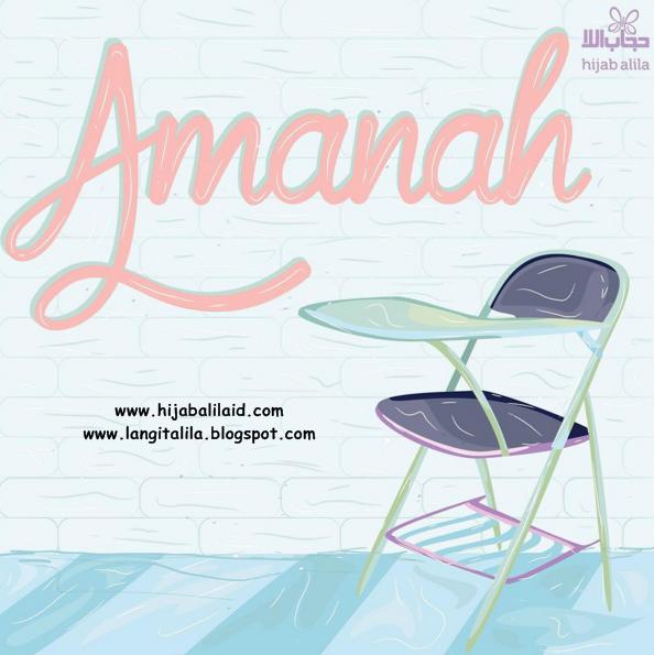 Ketika Kepercayaan 2: Amanah