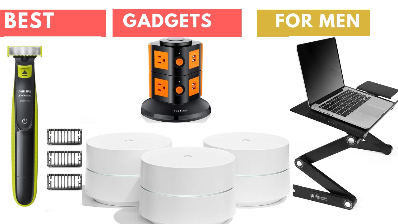 Top gadgets best gifts for men 2019 - THE GADGET TECH WORLD