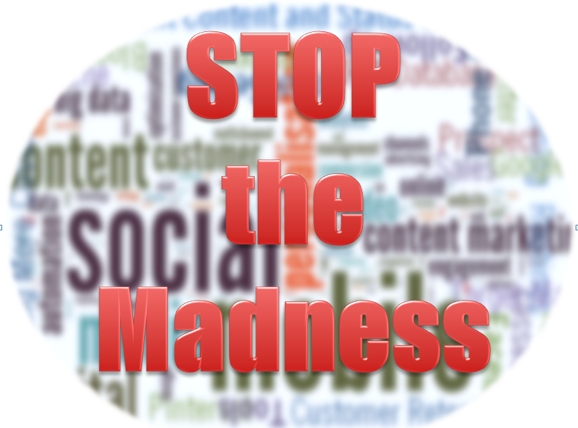 http://www.eventbrite.com/e/stop-the-madness-marketing-seminar-tickets-15295285611