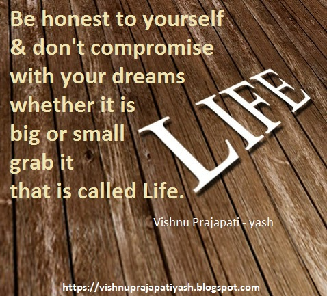 Be Honest To Yourself in life
