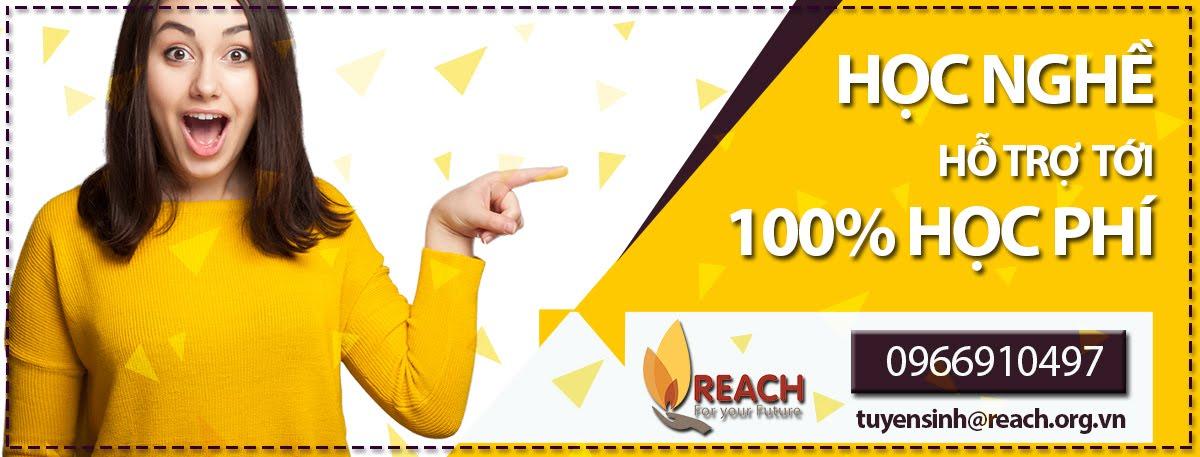 Học nghề tại REACH - Hỗ trợ dạy nghề cho thanh niên