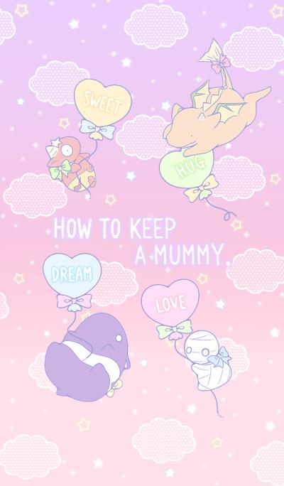 How to keep a mummy 3