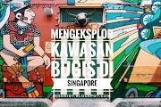 Mengeksplor Kawasan Bugis di Singapore