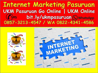 Internet Marketing Pasuruan Jawa Timur - UKM pasuruan Go Online