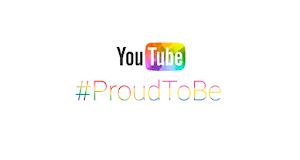 Youtube lança campanha internacional a favor da comunidade LGBT, enaltecendo a #ProudToBe