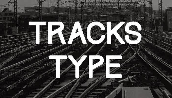Tracks Type font
