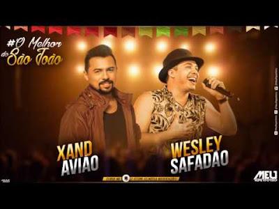 XAND AVIOES X WESLEY SAFADAO - JUNHO 2017