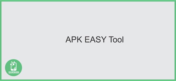 APK Easy Tool, edite os seus Apks pelo Windows