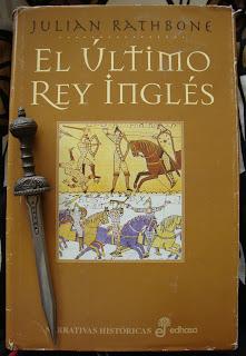Portada del libro El último rey inglés, de Julian Rathbone