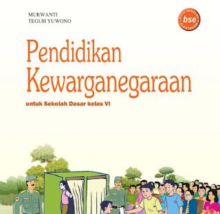 Download Buku BSE Pendidikan Kewarganegaraan Kelas 6 SD Gratis