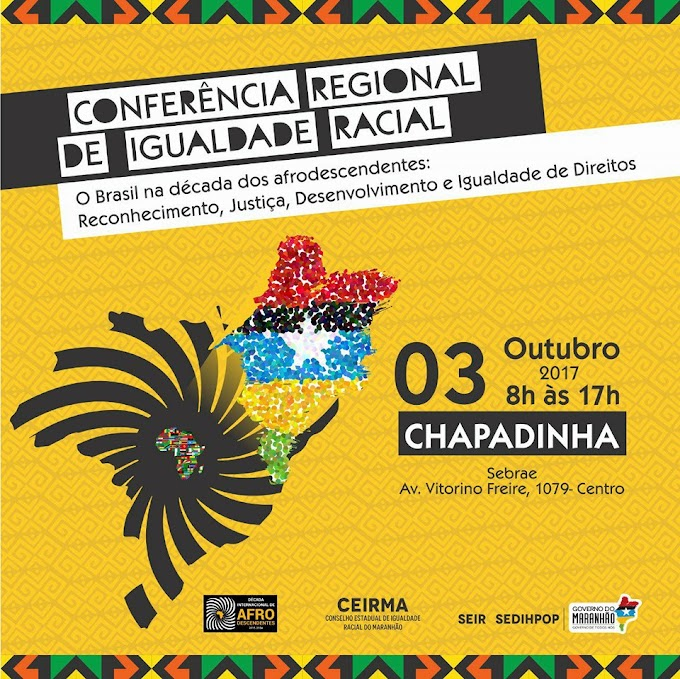 Chapadinha sedia conferência regional de Igualdade racial