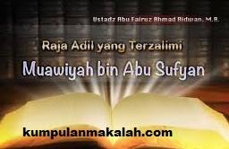 Masa Pemerintahan Muawiyah Bin Abi Sufyan