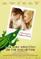 Los ojos amarillos de los cocodrilos (2014) online y gratis