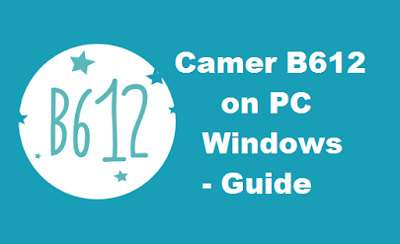 Camera B612 for PC