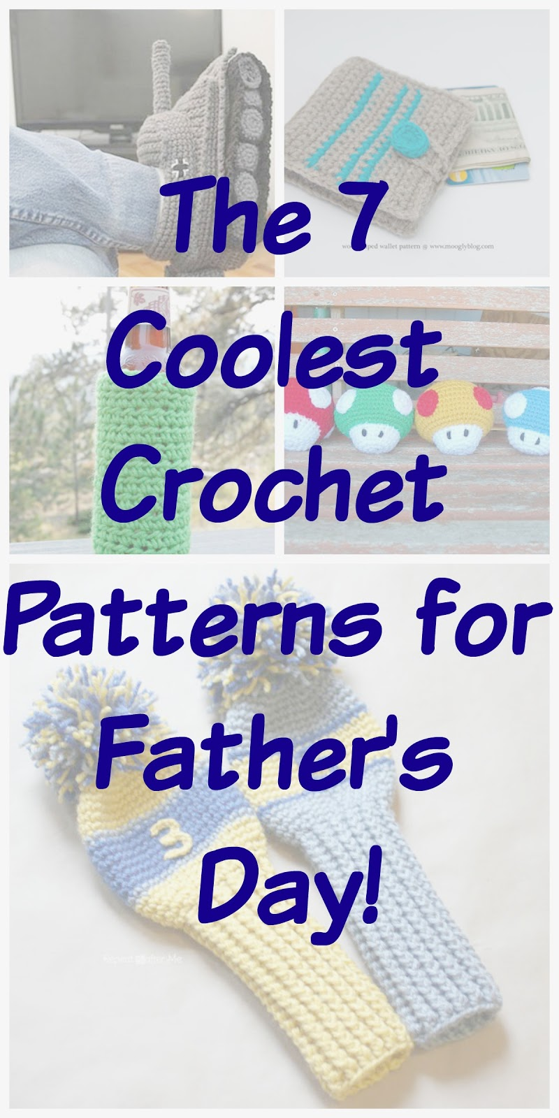 The 7 Coolest Crochet Patterns for Father\'s Day
