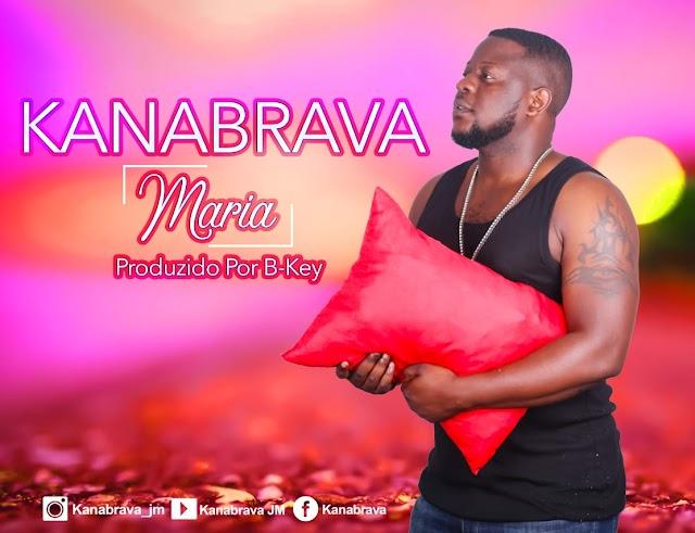 Kanabrava - Maria (Prod. B-Key) [MGT Records]