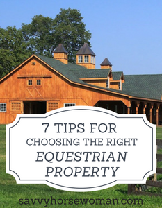 7 Tips for Buying the Right Horse Property - Savvy Horsewoman