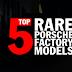 TOP5 | Δες τα πιο σπάνια αυτοκίνητα Porsche σε ένα μοναδικό video