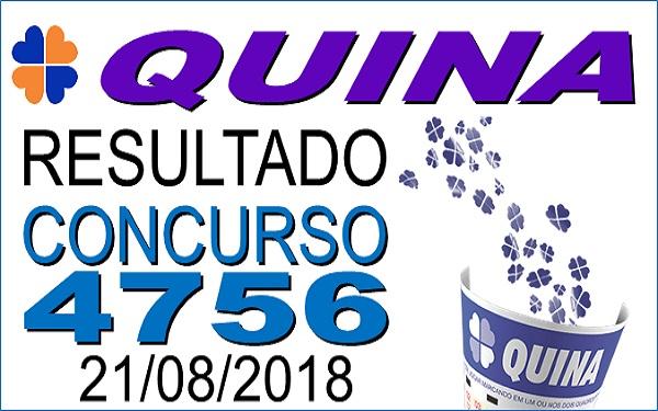 Resultado da Quina concurso 4756 de 21/08/2018 (Imagem: Informe Notícias)