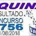 Resultado da Quina concurso 4756 (21/08/2018)