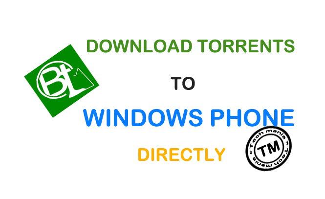 Download Torrents to Windows Phone