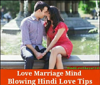 Love marriage tips