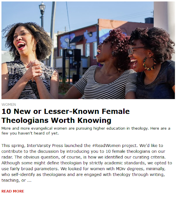 https://www.christianitytoday.com/women/2018/june/10-new-or-lesser-known-female-theologians-worth-knowing.html?utm_source=ctdirect-html&utm_medium=Newsletter&utm_term=10046067&utm_content=588564849&utm_campaign=email