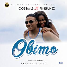 Ogesmile Feat Finetunez – Obimo