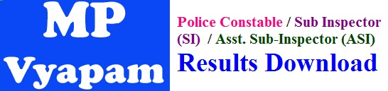 MP (VYAPAM) Police Constable & SI Results 2017 Download at vyapam.nic.in