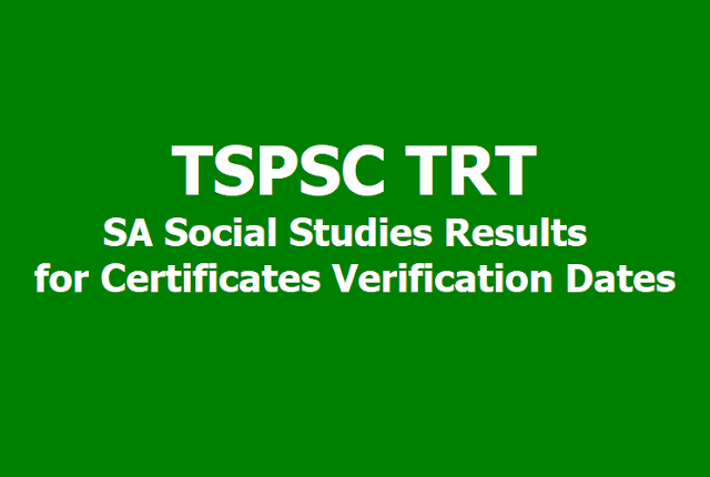 TSPSC TRT SA Social Studies Results for Certificates Verification Dates 2019 of 3rd Spell
