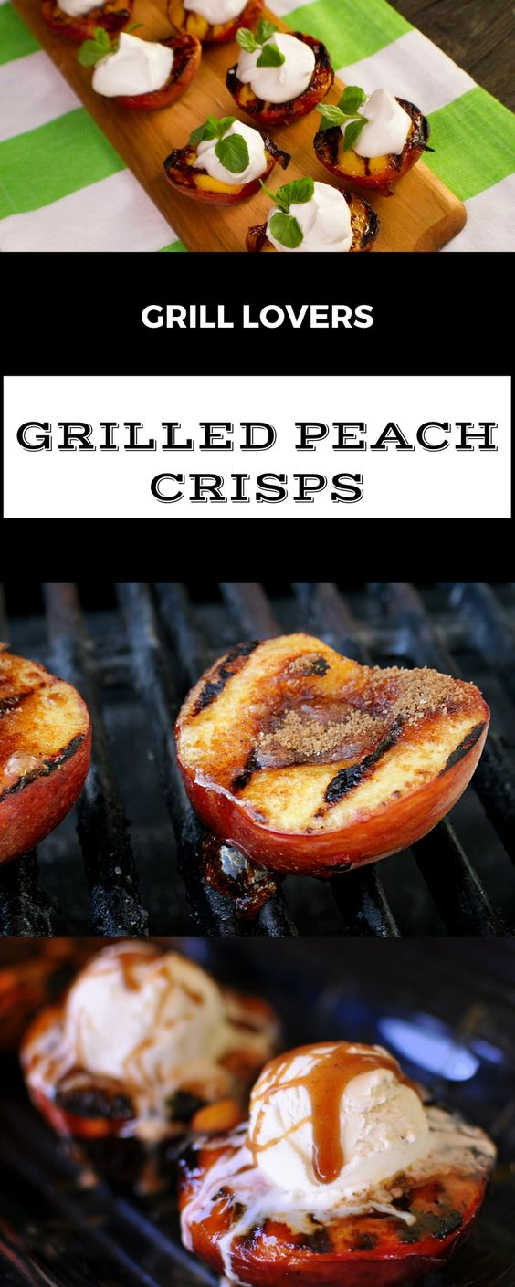 Grill Lovers' Grilled Peach Crisps Recipe