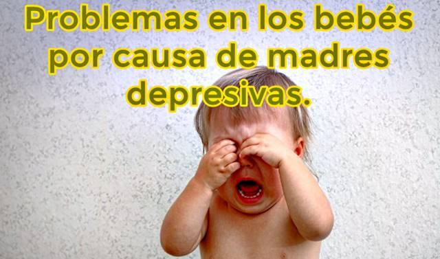 Problemas en los bebés por causa de madres depresivas