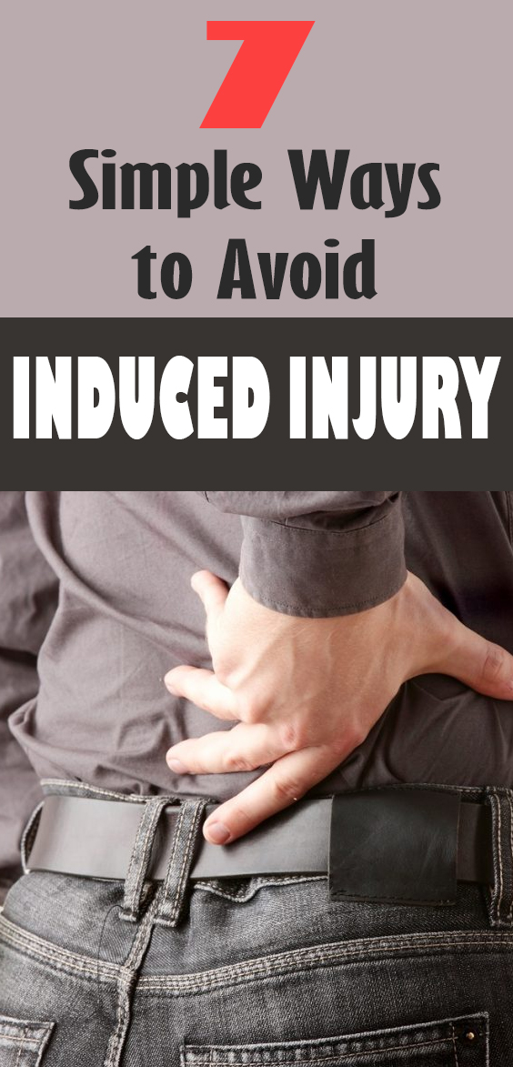 simple ways to avoid induced injury