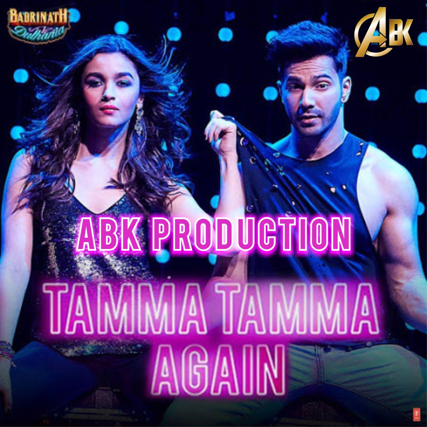 Bhagwa Rang Dj: Tamma Tamma Again (BNKD) ABK Production