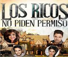 Telenovela Los ricos no piden permiso