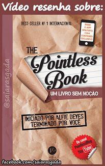 The pointless book um livro sem noção - Alfie Deyes - Verus Editora - resenha - vídeo - livro interativo