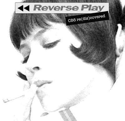 fadeawayradiate records - Reverse Play: C86 re​(​dis​)​covered - compilation