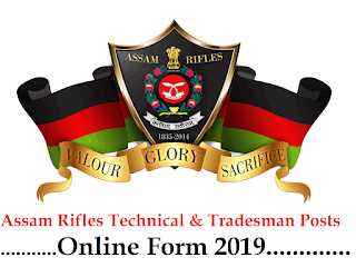 Assam Rifles Technical & Tradesman Posts Online Form 2019 - dailygovtupdates.in