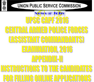 upsc+capf+instructions+for+filling+online+application
