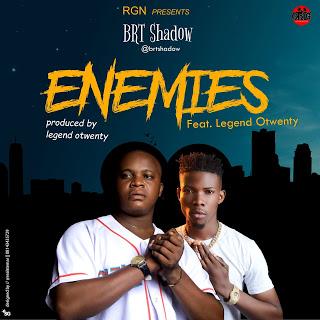 [BangHitz] Audio/Video: BRT shadow - Enemies ft Legend Otwenty (Dir. Aefilms).