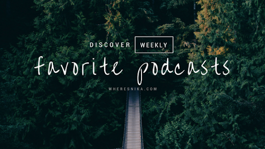 Discover Weekly: Favorite Podcasts