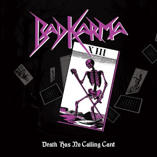 "Bad Karma - ""Death Has No Calling Card"""