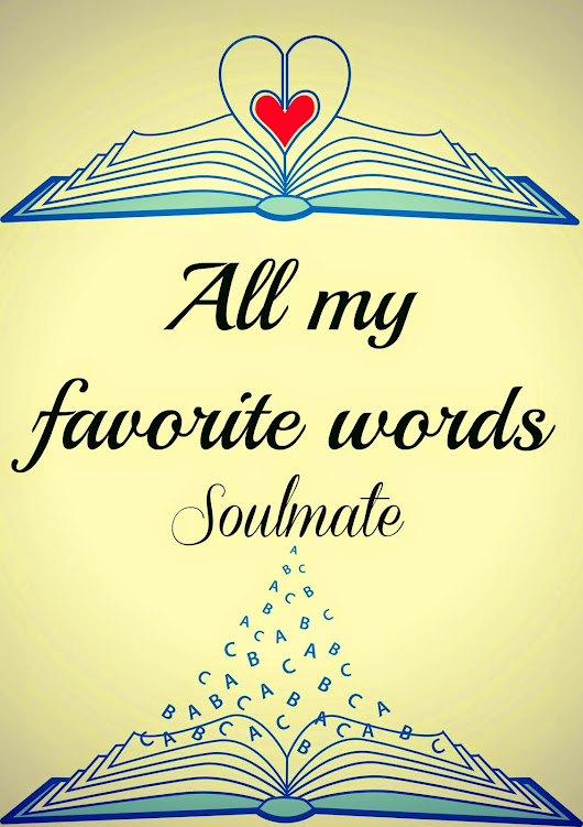 All My Favorite Words: Soulmate