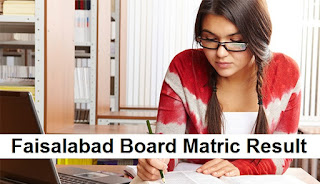 BISE Faisalabad Board Matric Result 2018 - 9th & 10th Results