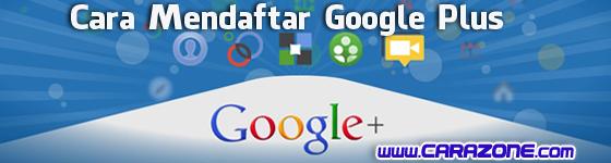 Cara membuat daftar google Plus Baru